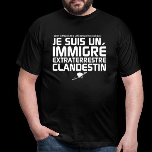 Je suis un immigré extraterrestre - T-shirt Homme