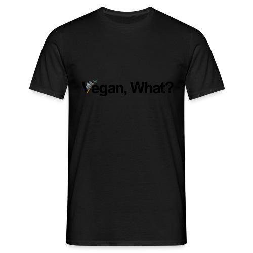 vegan what? - T-shirt Homme