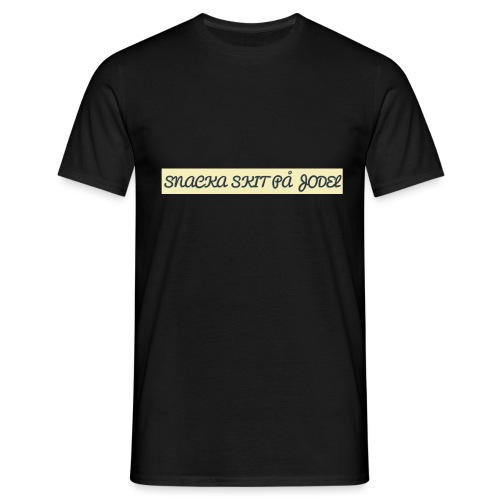 Snacka skit på Jodel - T-shirt herr