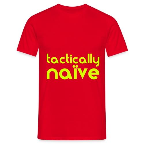 Tactically Naive Yellow - Men's T-Shirt