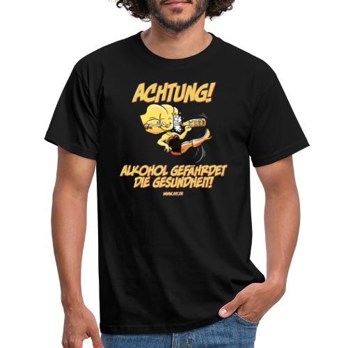 Alkohol gefährdet die Gesundheit - Männer T-Shirt