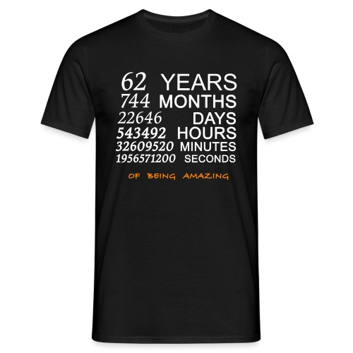 Anniversaire 62 years 744 months of being amazing - T-shirt Homme