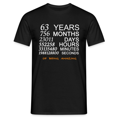 Anniversaire 63 years of being amazing - T-shirt Homme