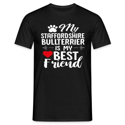 MYBESTFRIEND-STAFFORDSHIRE BULLTERRIER - Männer T-Shirt
