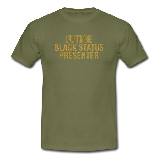 Future Black Status - Men's T-Shirt