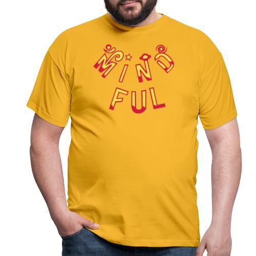 Mindful - Herre-T-shirt