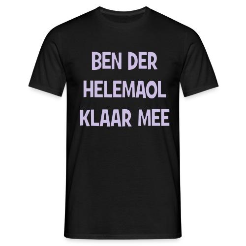 helemaalklaarmee - Mannen T-shirt