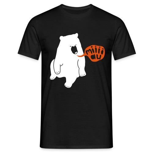 Bär sagt Miau - Männer T-Shirt