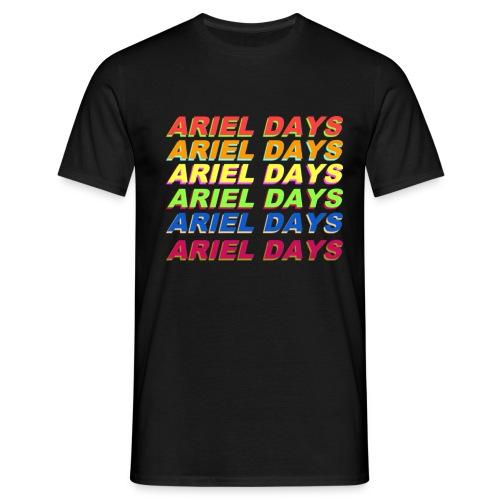 ARIEL DAYS - Men's T-Shirt