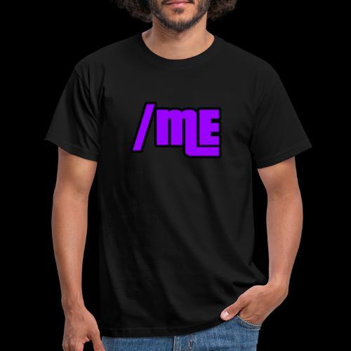 / Me - Men's T-Shirt