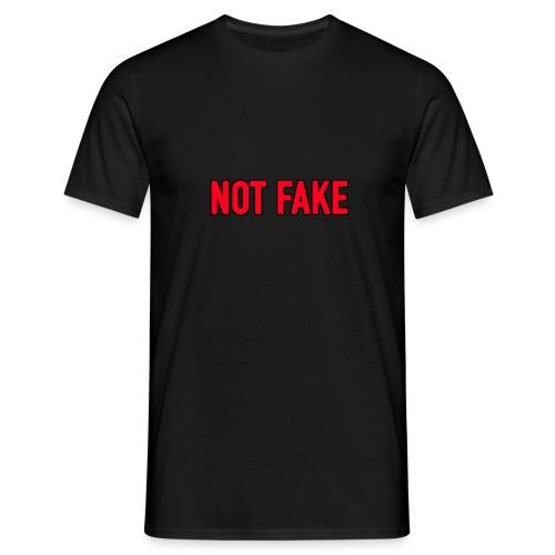 Not Fake - Männer T-Shirt
