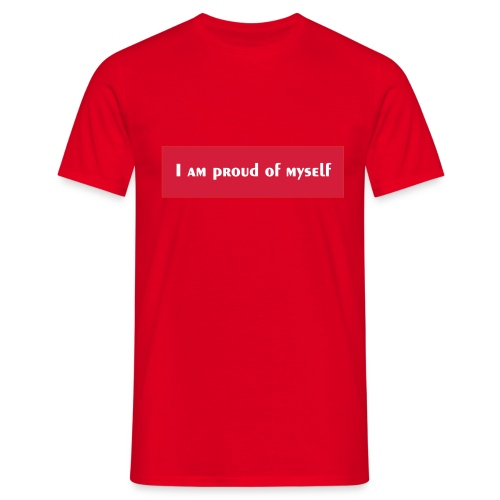 I M PROUD MY SELF - T-shirt Homme