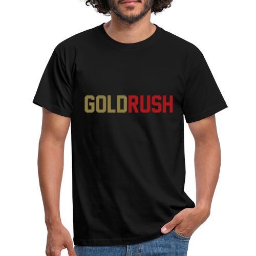 Gold Rush - Männer T-Shirt