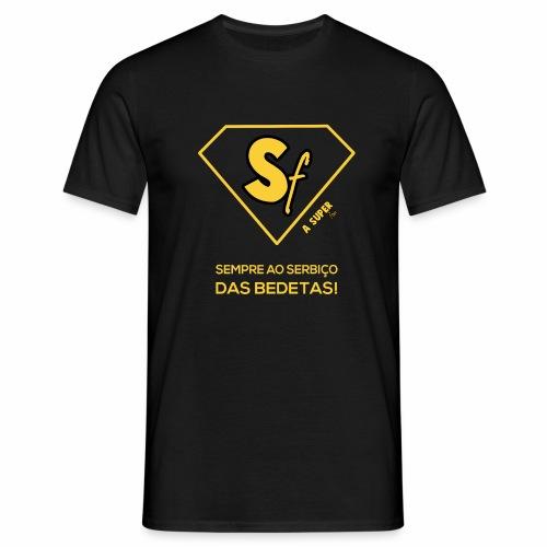 Sempre ao serbço das bedetas - Camiseta hombre