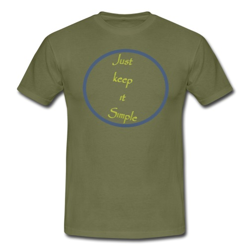 Keep it simple - Men's T-Shirt