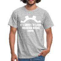 It's Sunny I'm Going Mountain Biking - Men's T-Shirt - heather grey