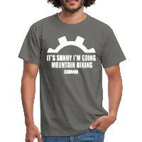 It's Sunny I'm Going Mountain Biking - Men's T-Shirt graphite grey
