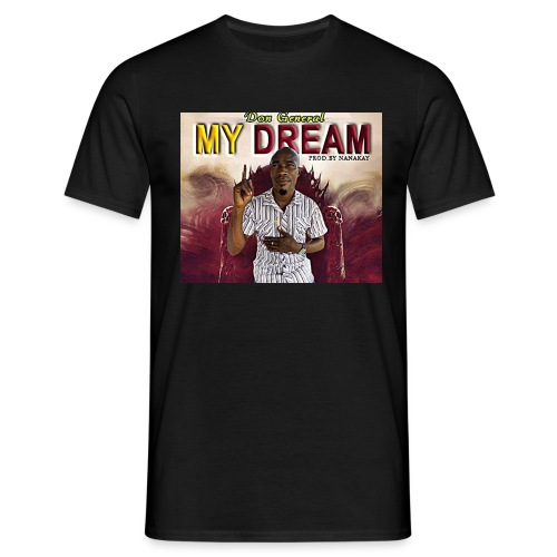 my dream - Men's T-Shirt