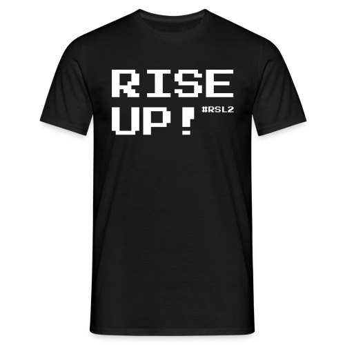 RISE UP! - white - Men's T-Shirt