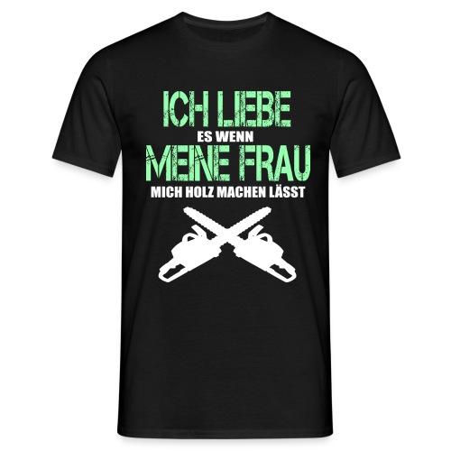 Förster Holzfäller Waldarbeiter lustig Geschenk - Männer T-Shirt