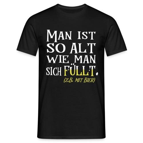 Alt Spruch Biertrinker Geburtstag Geschenk - Männer T-Shirt