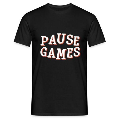 Pause Games Text - Men's T-Shirt