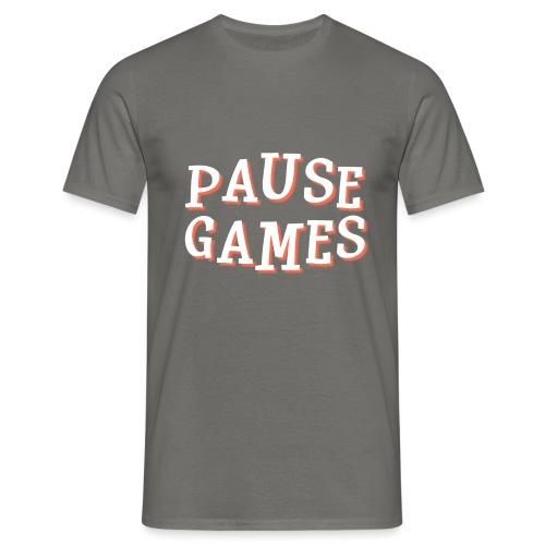 Pause Games Text - Men's T-Shirt
