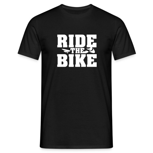 RIDE THE BIKE - Männer T-Shirt