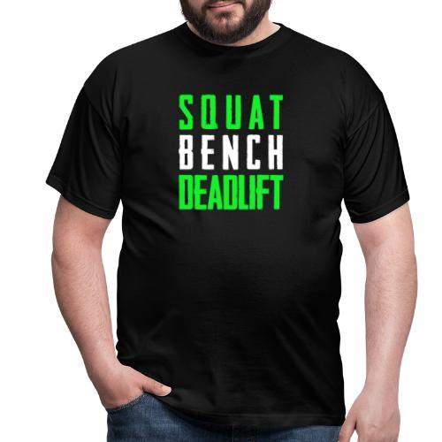 Squat Bench Deadlift 2 Hell - Männer T-Shirt