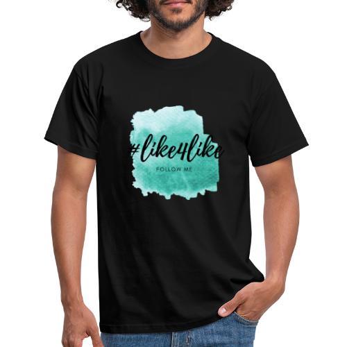 like4like Hashtag Instagram - Männer T-Shirt