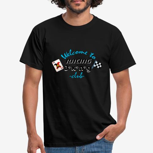 welcome to racing joking club style by D[M] - T-shirt Homme