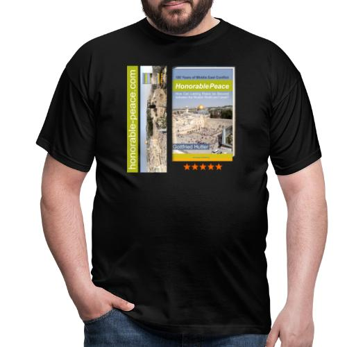 Honorable Peace by Gottfried Hutter - Männer T-Shirt