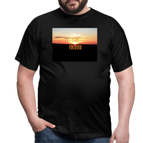 stay focused sunset - Männer T-Shirt