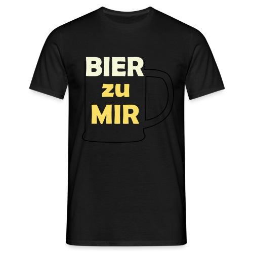 Bier zu mir - Männer T-Shirt