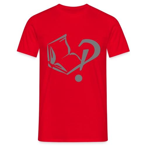 Na und?! - Männer T-Shirt