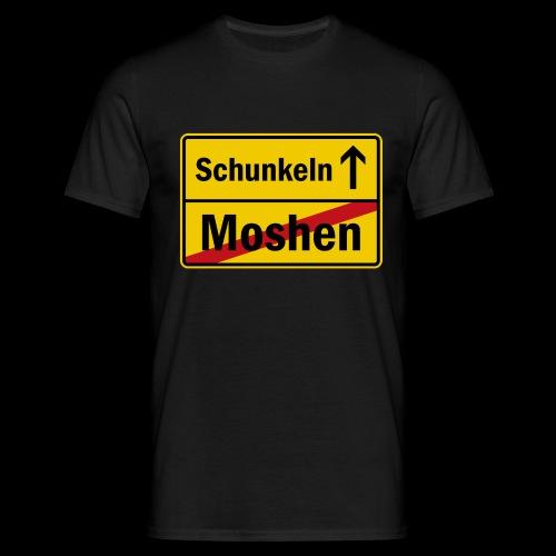 moshen vs. schunkeln - Männer T-Shirt