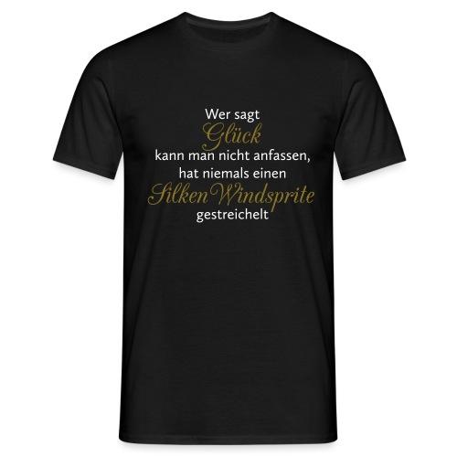 Hunde Spruch: Silken Windsprite Glück - Männer T-Shirt