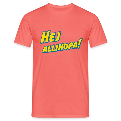 Hej allihopa! - Männer T-Shirt