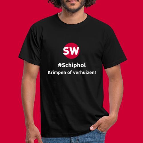 #Schiphol - krimpen of verhuizen! - Mannen T-shirt
