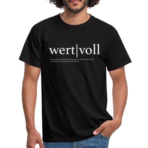 Wertvoll white - Männer T-Shirt