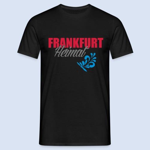 Frankfurt Meine Heimat #Frankfurt #Heimat - Männer T-Shirt
