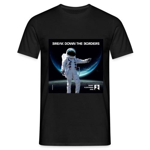 Break Down The Borders - Men's T-Shirt