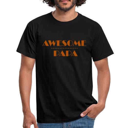 awesome papa 1 - Men's T-Shirt