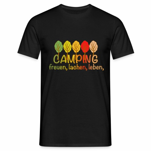 Camping, freuen, lachen, leben - deutsch - Männer T-Shirt