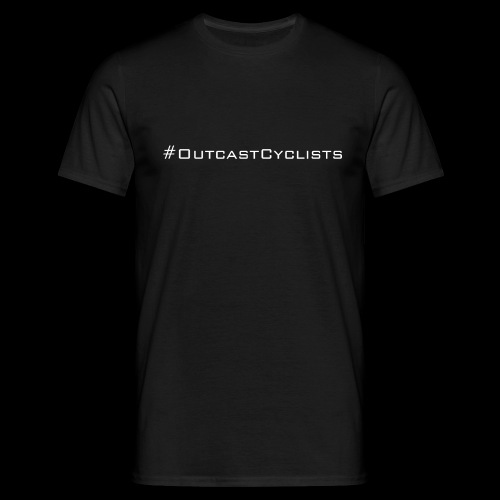 #OutcastCyclists - white - Men's T-Shirt