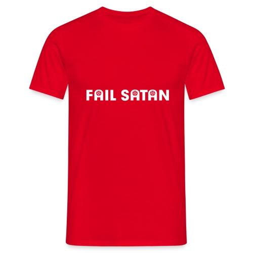 Fail Satan white text - T-shirt herr
