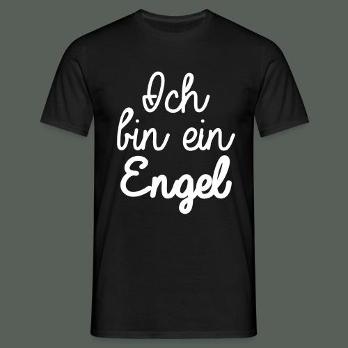 Ich bin ein Engel - w - Männer T-Shirt