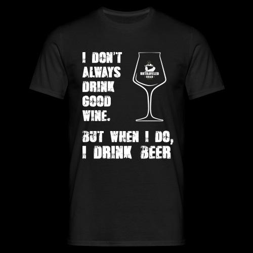 T-Shirt - I drink beer (schwarz) - Männer T-Shirt