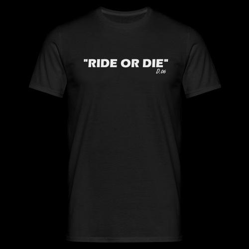 Ride or die (blanc) - T-shirt Homme
