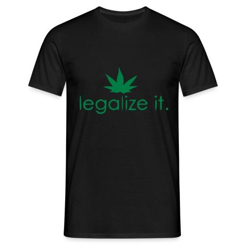 LEGALIZE IT! - Men's T-Shirt